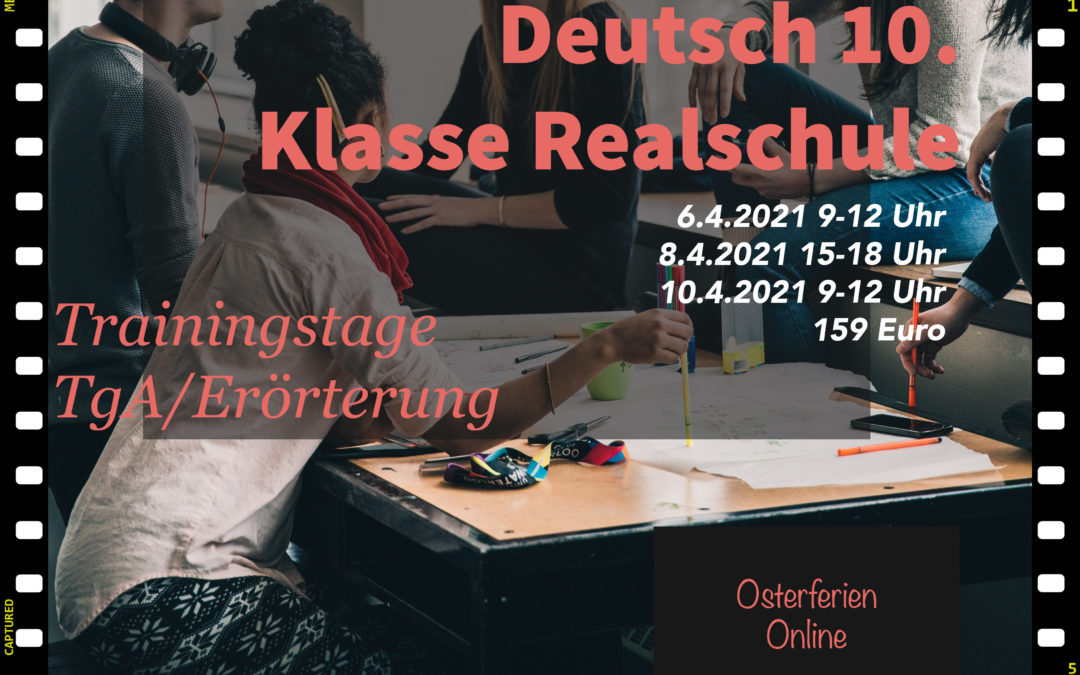 Deutsch Trainingstage Realschule – Osterferien