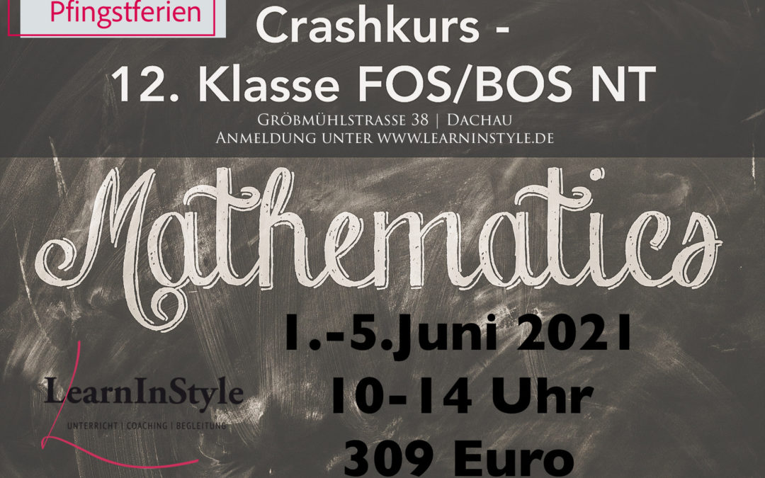 Crashkurs Mathe 12. Klasse FOS – Pfingstferien