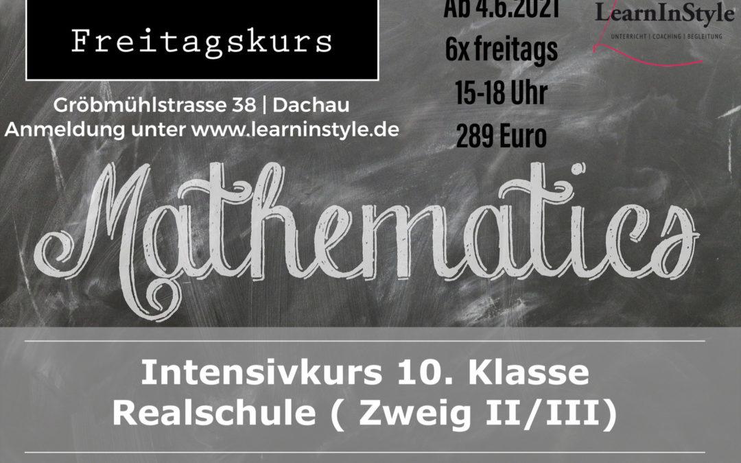 Intensivkurs Mathe 10. Klasse Realschule – Freitagskurs